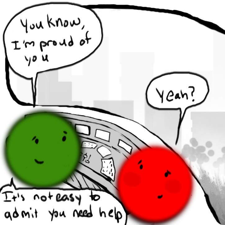 "This frame shows Green and Red from their inner control panel with the large screen of the outisde world. On the screen we can see buildings and trees, indicating they are walkign through the city on their way home. Red and Green are smiling at one another. Green says ""You know, I'm proud of you."" Red says ""Yeah?"" Green says ""It's not easy to admit you need help."""