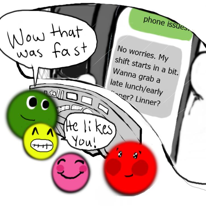 """frame eight shows green, Yellow, Pink, and Red all smiling about a text from Mark. The text reads """"No worries, My shift starts in a bit. Wana grab a late lunch/early dinner? linner?"""" Green is saying """"Wow, that was fast."""" Yellow is smiling cheekily and saying """" He likes you."""" Red is Blushing."""